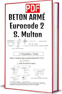 Beton Arme Eurocode 2: S. Multon - Scribd, Béton armé : théorie et applications selon l'Eurocode 2, Cours pratique de béton armé (Eurocode 2) - Ecole chez Soi, Chapitre 2 Dimensionnement des structures en béton