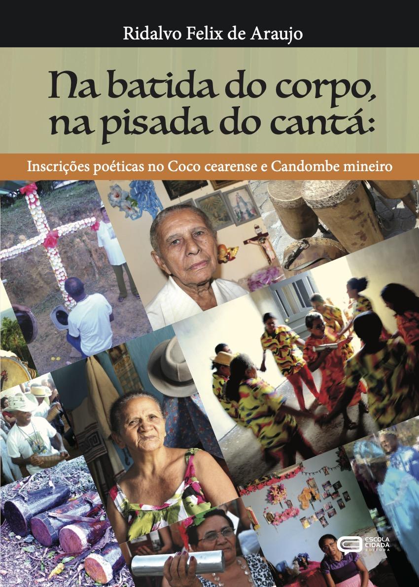 NA BATIDA DO CORPO, NA PISADA DO CANTÁ: inscrições poéticas no Coco cearense e Candombe mineiro.