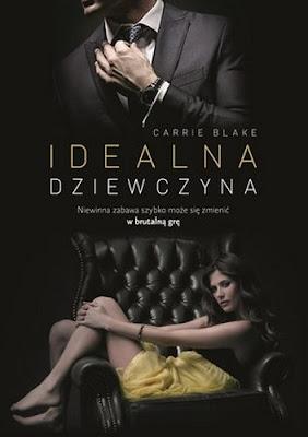 """""""Idealna dziewczyna"""" Carrie Blake"""
