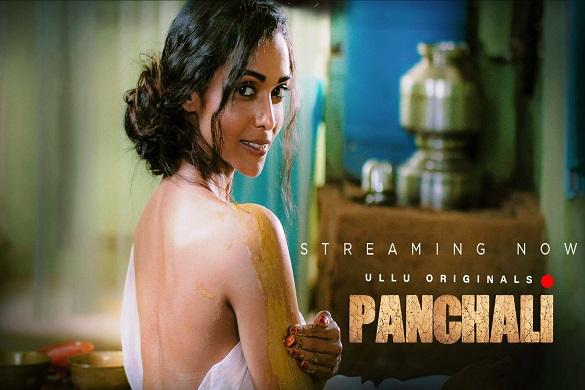 Panchali (2019) ULLU Web Series Download 720p | Watch Online | Khatrimaza Movie HD