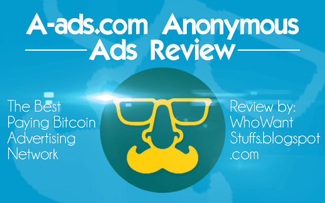 A-ads.com Anonymous Ads Review - The Best Paying Bitcoin AdNetwork