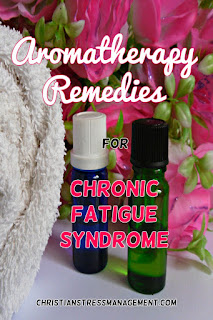 Aromatherapy Essential Oil Remedies for Chronic Fatigue Syndrome