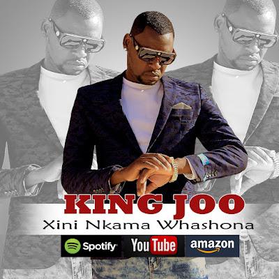 King Joo - Xini Nkama Washona (2020) | Download Mp3