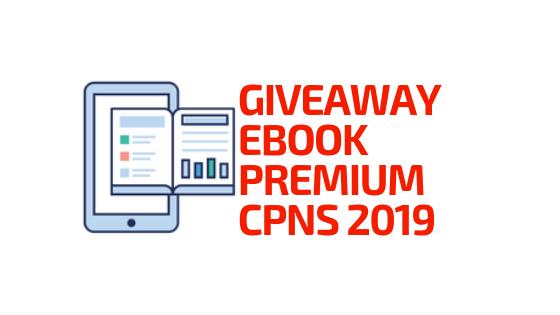 Giveaway Ebook Premium Cpns 2019 Lokerpedia Id