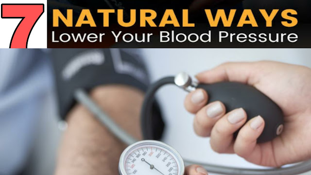 7 Tips to Lower Blood Pressure Naturally | Naturally way to control blood pressure
