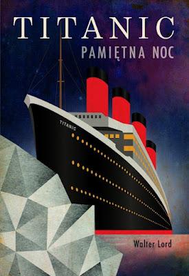 Titanic. Pamiętna noc