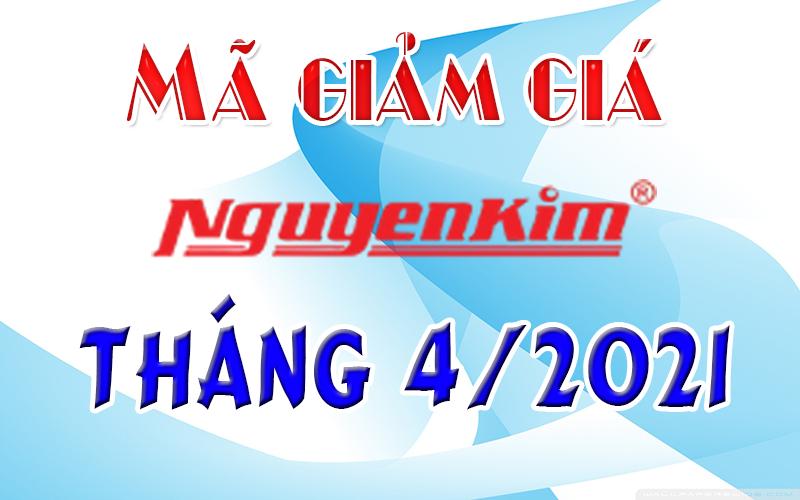 Mã giảm giá Nguyễn Kim Tháng 4/2021
