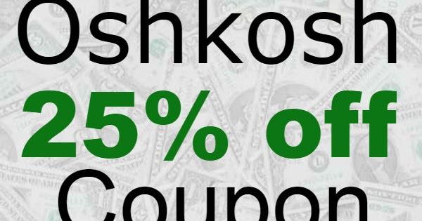 image about Oshkosh Printable Coupon named OshKosh Printable Coupon and Promo Code 25% off Most straightforward Monetary