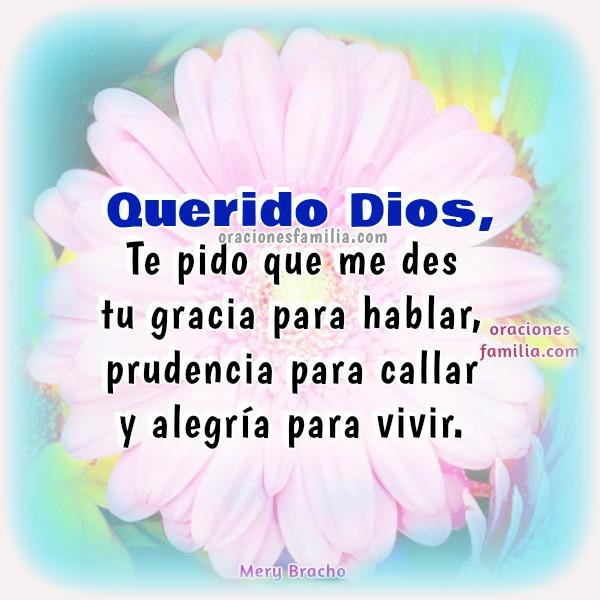 Oración para la que Dios me Ayude en este Día. Imágenes con oración de la mañana. Oraciones cortas para este buen día por Mery Bracho.