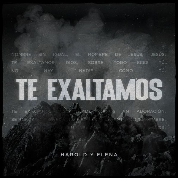 Harold y Elena – Te Exaltamos (Single) 2021 (Exclusivo WC)