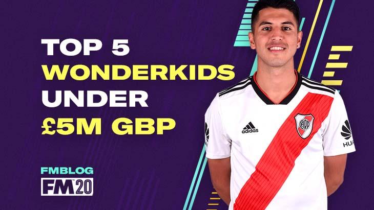 FM20 - Top 5 Wonderkids Under £5M