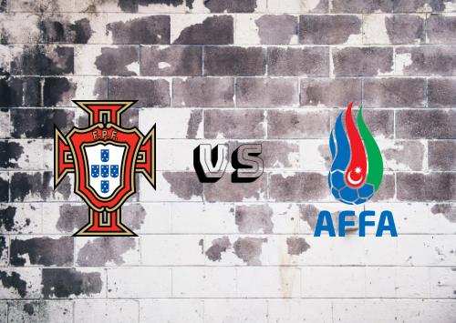 Portugal vs Azerbaiyán  Resumen y Partido Completo