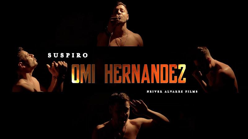 Omi Hernández - ¨Suspiro¨ - Videoclip - Director: Neiver Álvarez. Portal Del Vídeo Clip Cubano