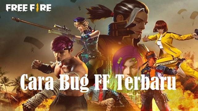 Cara Bug FF Terbaru