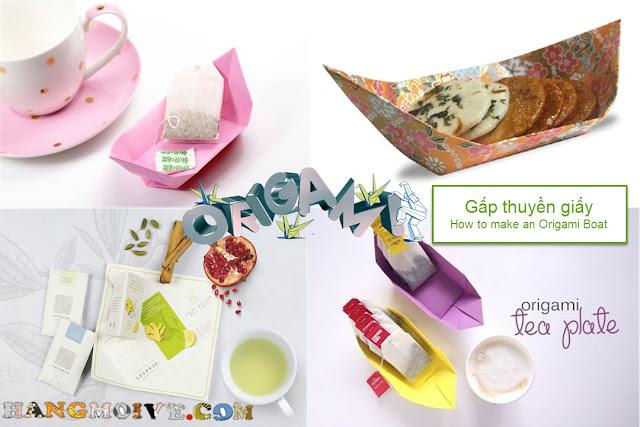 How to make an origami Tea Plate - Hướng dẫn cách gấp, xếp cái thuyền bằng giấy tuyệt đẹp dùng làm đĩa đựng trà