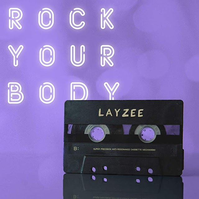 Layzee aka Mr.President - Rock Your Body