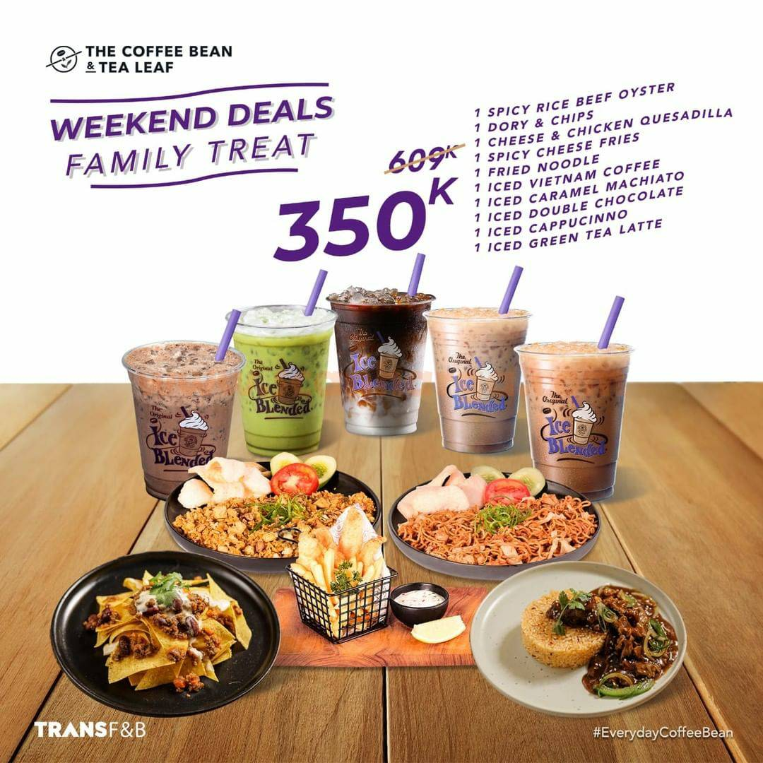 Promo COFFEE BEAN Weekend Deals Family Treat Only 350K