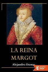 Portada del libro la reina margot para descargar en pdf gratis