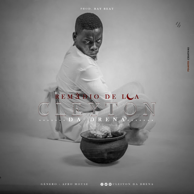 DOWNLOAD FREE MP3: CLEYTON DA DRENA - REMEDIO DA LUA [AFRO-HOUSE]