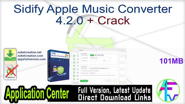 Sidify Apple Music Converter 4.2.0 + Crack