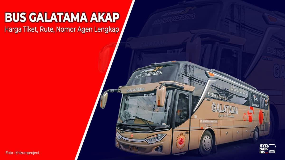 Agen Bus Galatama AKAP
