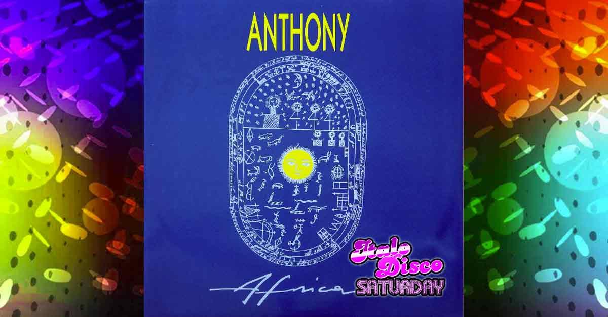 """La copertina Italo Disco anni '80 di """"Africa"""" di Anthony"""