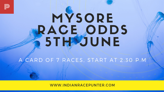 Mysore Race Odds 5th June