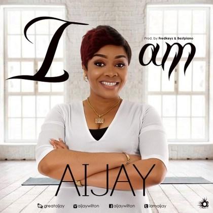 [Gospel Music] I am  Aijay Wilton
