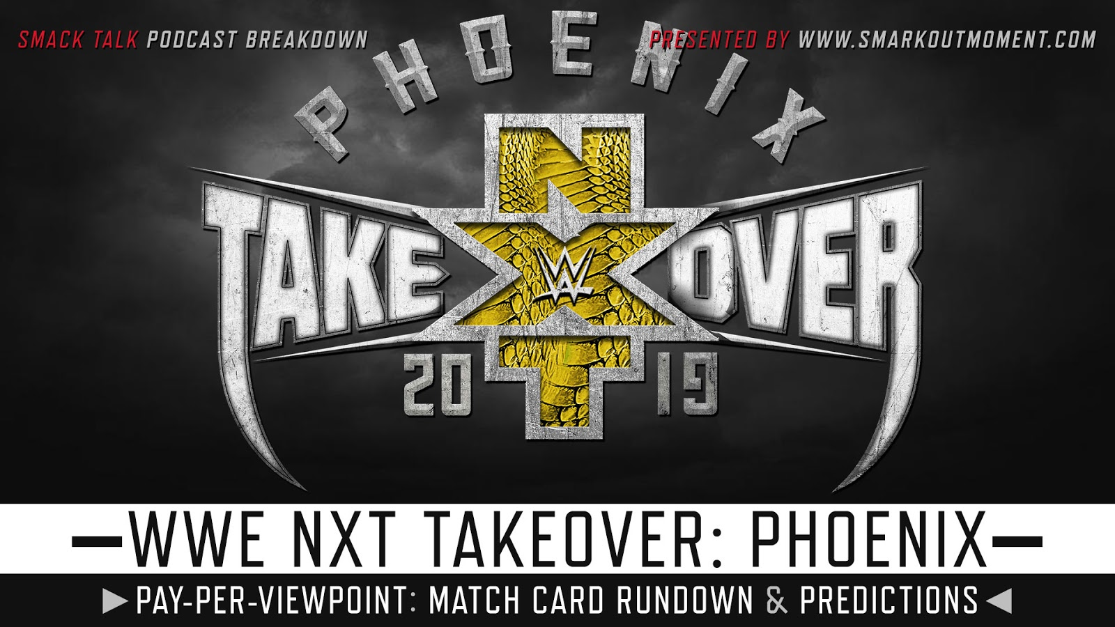 WWE NXT TakeOver: Phoenix 2019 spoilers podcast