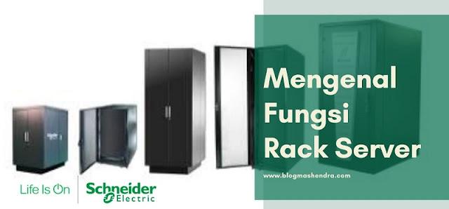 Mengenal Fungsi Rack Server