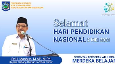 Kepala Cabang Dikbud Lombok Timur Mengucapkan Selamat Hardiknas 2021