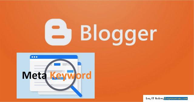 Cara Memasang Meta Keyword di Blogspot