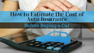 How to Estimate the cost of auto Insurance Before Buying a car