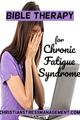 Bible Therapy for Chronic Fatigue Syndrome Treatment
