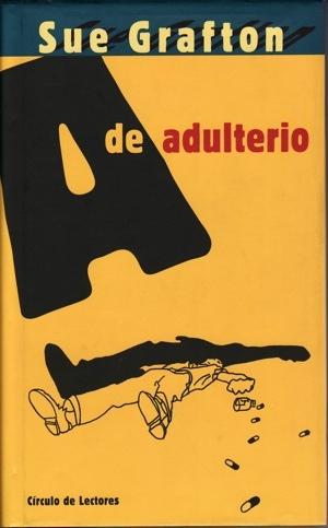 Alfabeto del crimen: A de adulterio.