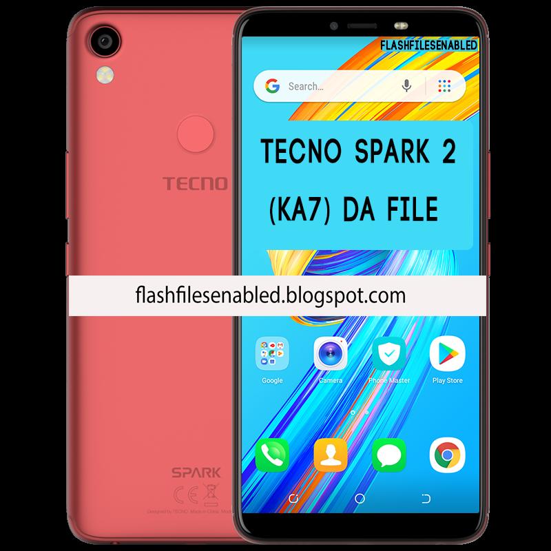 FLASH-FILES-ENABLED: Tecno Spark 2 (KA7) DA FILE