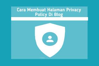 cara-membuat-halaman-privacy-policy-di-blog.