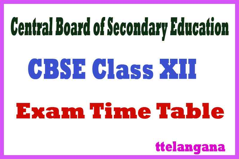 CBSE Class XII Time Table / Date Sheet