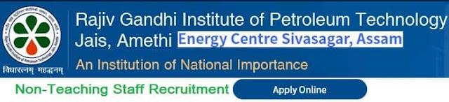 RGIPT Assam Non-Teaching Job Vacancy Recruitment 2020