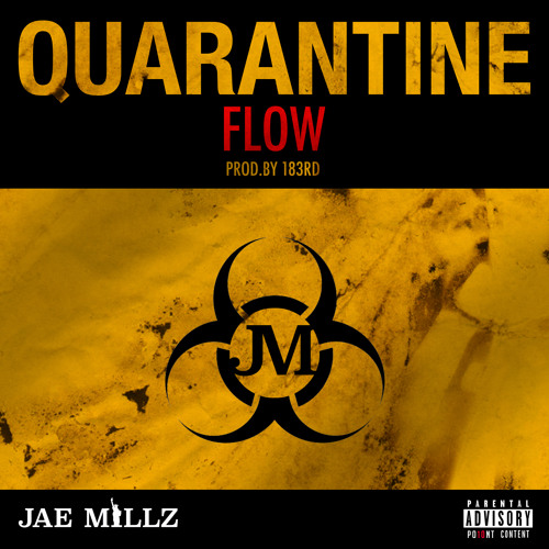 JAE MILLZ - QUARANTINE FLOW