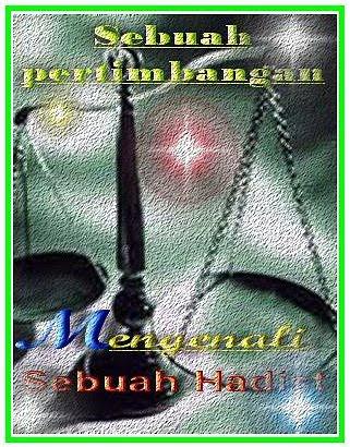 Pengertian Ciri Dan Istilah Hadits Dhaif Terjemah Al Quran Tafsir
