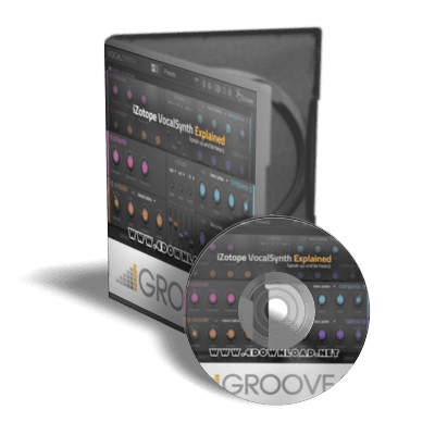 Groove3 - iZotope VocalSynth 2 Explained Tutorial