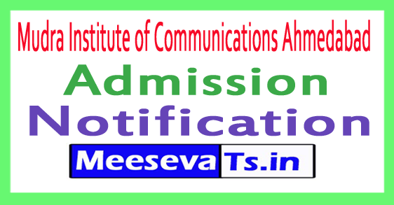 Mudra Institute of Communications Ahmedabad MICA Admission Notification 2017