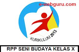 RPP K13 Seni Budaya Kelas X SMA/SMK Terbaru (Lengkap)