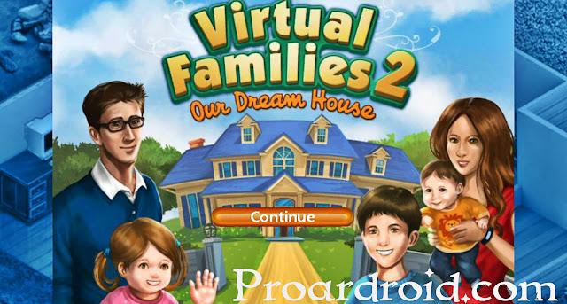 تحميل Virtual Families مهكرة كاملة للاندرويد