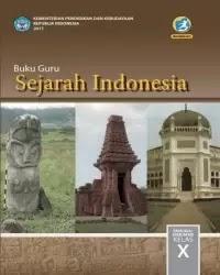 Buku Sejarah Indonesia Guru Kelas 10 k13 2017