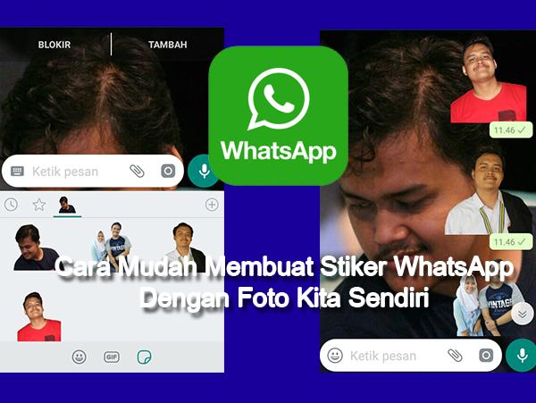 Cara Termudah Membuat Stiker Whatsapp