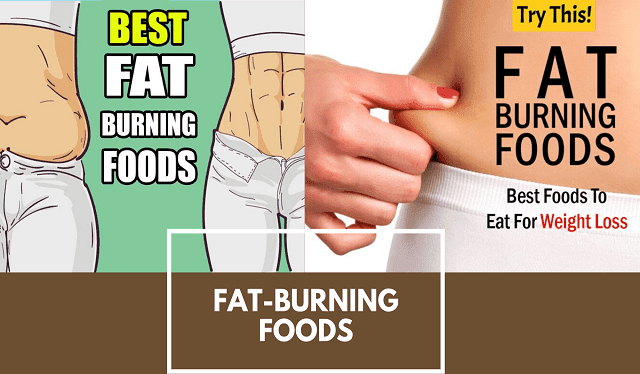 Fat-burning Foods that help lose Fat Faster