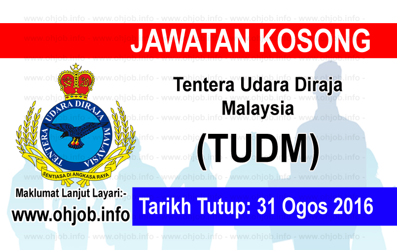 Jawatan Kerja Kosong Tentera Udara Diraja Malaysia (TUDM) logo www.ohjob.info ogos 2016