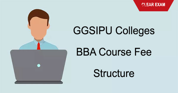 GGSIPU Colleges BBA course fee structure